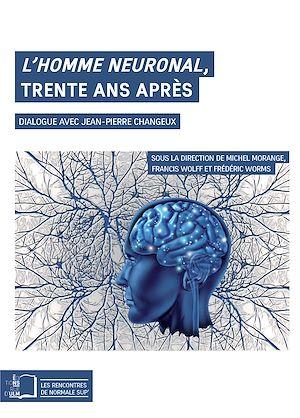 Téléchargez le livre :  L'Homme neuronal, trente ans après