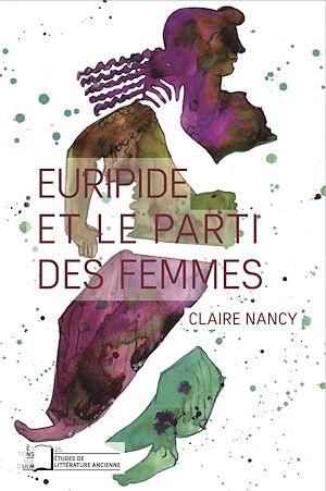Téléchargez le livre :  Euripide et le parti des femmes