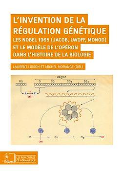 Téléchargez le livre numérique:  L'invention de la régulation génétique