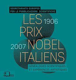 Téléchargez le livre numérique:  Les Prix Nobel italiens (1906-2007)