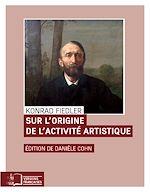 Télécharger le livre :  Sur l'origine de l'activité artistique