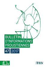 Télécharger le livre :  Bulletin d'informations proustiennes n°47
