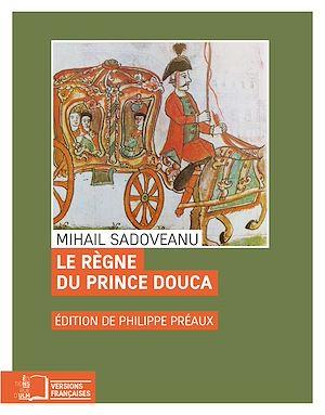 Téléchargez le livre :  Le Règne du prince Douca