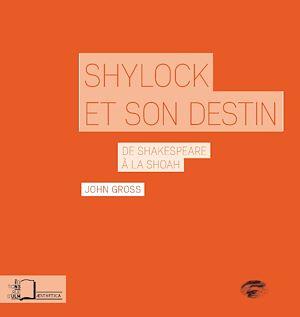 Téléchargez le livre :  Shylock et son destin