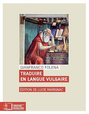Téléchargez le livre :  Traduire en langue vulgaire