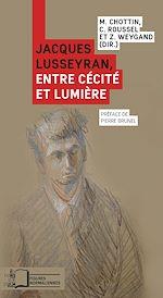 Télécharger le livre :  Jacques Lusseyran, entre cécité et lumière