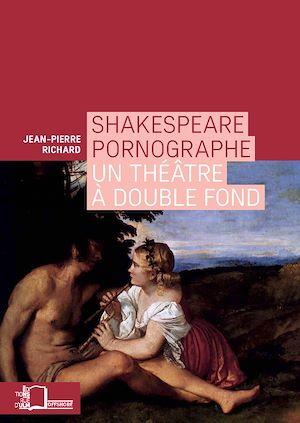 Téléchargez le livre :  Shakespeare pornographe