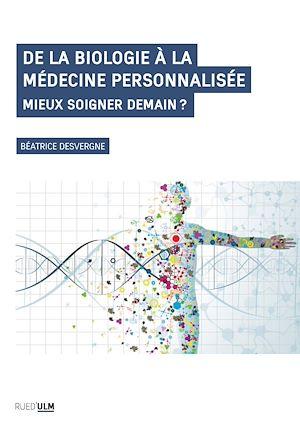 Téléchargez le livre :  De la biologie à la médecine