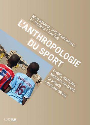 Téléchargez le livre :  L'Anthropologie du sport