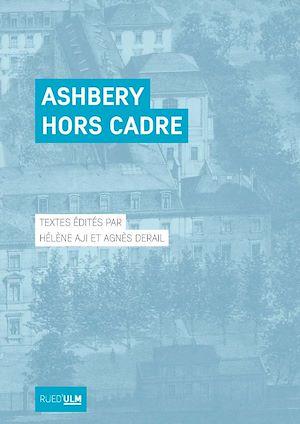 Téléchargez le livre :  Ashbery hors cadre