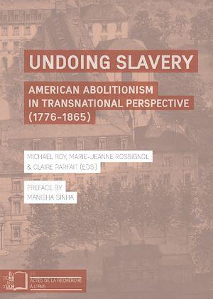 Téléchargez le livre :  Undoing Slavery