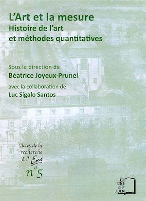 Téléchargez le livre :  L'art et la mesure. Histoire de l'art et méthodes quantitatives