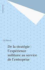 Télécharger cet ebook : De la stratégie : l'expérience militaire au service de l'entreprise