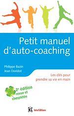 Télécharger le livre :  Petit manuel d'auto-coaching - 2e éd.