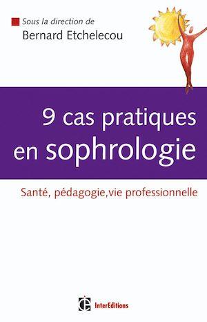 Téléchargez le livre :  9 cas pratiques en sophrologie
