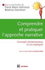 Télécharger le livre :  Comprendre et pratiquer l'approche narrative