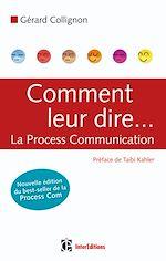 Télécharger le livre :  Comment leur dire... La Process Communication