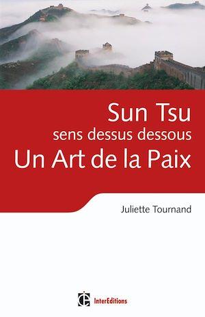 Téléchargez le livre :  Sun Tsu sens dessus dessous, un Art de la Paix