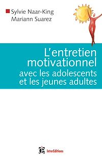 Télécharger le livre : L'entretien motivationnel avec les adolescents et les jeunes adultes
