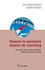 Télécharger le livre :  Réussir la première séance de coaching - 2e édition