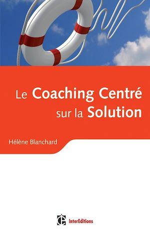 Téléchargez le livre :  Le Coaching Centré sur la Solution