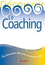 Télécharger le livre :  Découvrir le coaching - 2e éd.