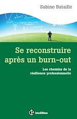 Télécharger le livre :  Se reconstruire après un burn-out