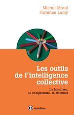 Télécharger le livre :  Les outils de l'intelligence collective