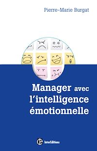 Manager avec l' intelligence émotionnelle