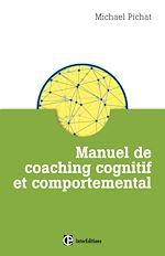 Télécharger le livre :  Manuel de coaching cognitif et comportemental