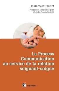 Télécharger le livre : La Process Communication au service de la relation soignant-soigné