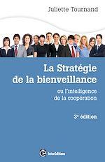 Télécharger le livre :  La stratégie de la bienveillance - 3e éd.