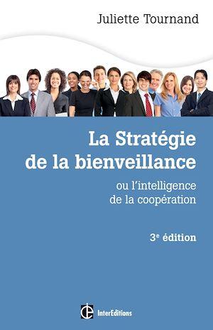 Téléchargez le livre :  La stratégie de la bienveillance - 3e éd.