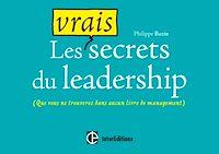 Télécharger le livre : Les vrais secrets du leadership