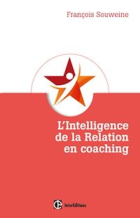 Télécharger le livre : L'intelligence de la Relation en coaching
