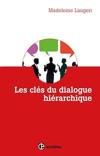 Télécharger le livre : Les clés du dialogue hiérarchique