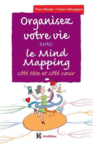 Téléchargez le livre :  Organisez votre vie avec le Mind Mapping - 3e éd.