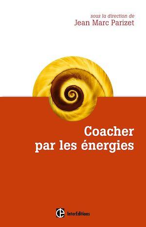 Téléchargez le livre :  Coacher par les énergies