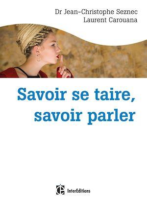 Téléchargez le livre :  Savoir se taire, savoir parler