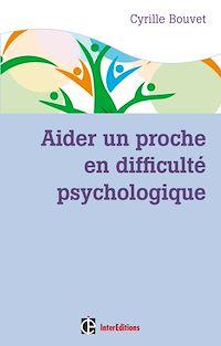 Télécharger le livre : Aider un proche en difficulté psychologique