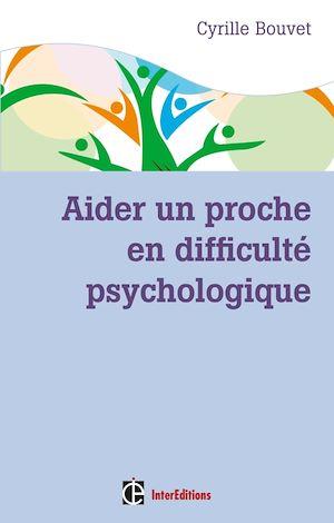 Téléchargez le livre :  Aider un proche en difficulté psychologique