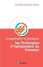 Télécharger le livre :  Comprendre et pratiquer les Techniques d'Optimisation du Potentiel