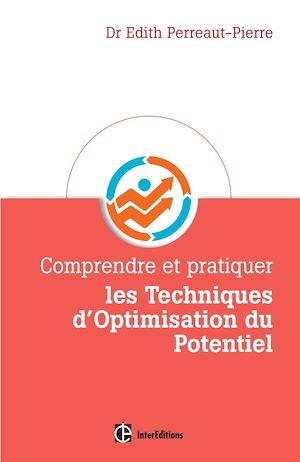 Téléchargez le livre :  Comprendre et pratiquer les Techniques d'Optimisation du Potentiel