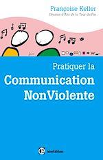 Télécharger cet ebook : Pratiquer la Communication NonViolente