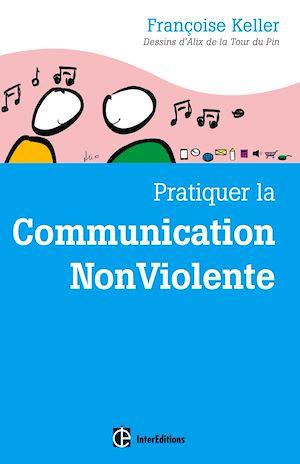 Téléchargez le livre :  Pratiquer la Communication NonViolente