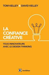 La Confiance Créative