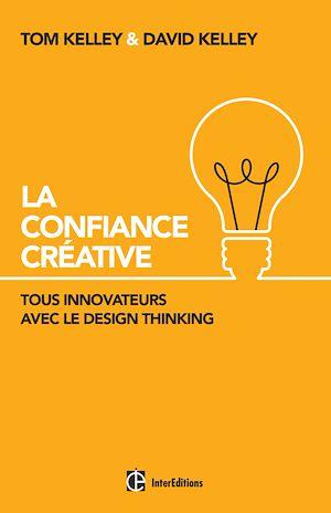Téléchargez le livre :  La Confiance Créative