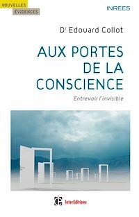Aux portes de la conscience
