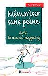 Téléchargez le livre numérique:  Mémoriser sans peine... avec le Mind Mapping - 2e éd.