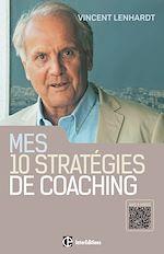 Télécharger le livre :  Mes 10 stratégies de coaching
